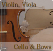 Violin, Viola, Cello & Bows